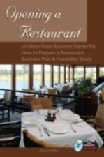 Opening a Restaurant or Other Food Business Starter Kit : How to Prepare a...