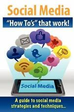 Social Media How to's That Work! by J. Giles (2012, Paperback)