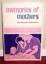 MEMORIES OF MOTHERS BY G.A.'S by Leon Hartshorn 1971 1ED LDS MORMON RARE BOOKLET