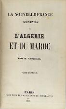 Souvenirs de l'Algérie et du Maroc Tome premier M. Christian 1846