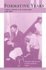 Formative Years: Children's Health in the United States-ExLibrary