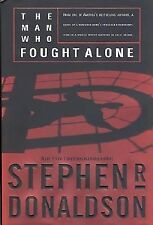 The Man Who Fought Alone, Donaldson, Stephen R., Good Condition, Book