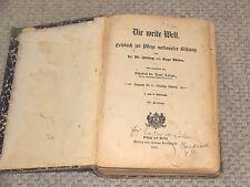Die Weite Welt von Dr. W. Jutting und Hugo Weber 7. und 8. Schuljahr 1907