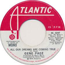 Gene Page - All Our Dreams Are Coming True / same DJ Promo SOUL Disco 45
