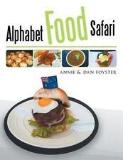 Alphabet Food Safari by Annie & Dan Foyster (2014, Paperback)