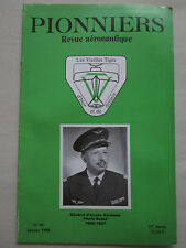 REVUE PIONNIERS N°95 GENERAL BODET GABRIEL VOISIN AUTOMOBILE ROLAND GARROS