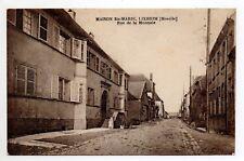 LIXHEIM Moselle CPA 57 rue de la monnaie maison ste marie