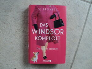 Das Windsor Komplott - SJ Bennett (2021) - Cosy Crime - Queen ermittelt