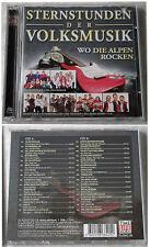 STERNSTUNDEN DER VOLKSMUSIK Wo die Alpen rocken - Edlseer,.. Time Life DO-CD TOP