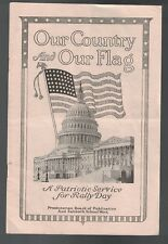 Our Country & Our Flag Patriotic Service for Rally Day 1917