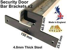Security Door Bar FLAT Brackets Pair 4.0mm Thick Steel BARRICADE BRACKET UK Made