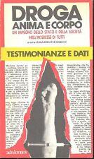 D'ANGELO Marcello (a cura di) - Droga. Anima e corpo