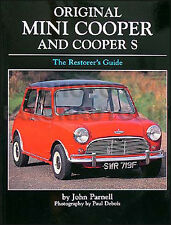 Mini Cooper and Cooper S Restorers Guide to Originality 1961-1971 and 1990-1992