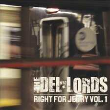 THE DEL-LORDS - RIGHT FOR JERRY, VOL. 1 USED - VERY GOOD CD