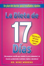 La Dieta de 17 Dias: Un plan del doctor para resultados rpidos