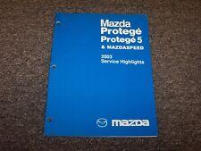 2003 Mazda Protege 5 Mazdaspeed Protege5 Service Highlights Shop Repair Manual