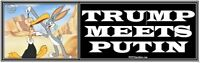 anti TRUMP MEETS PUTIN Bugs Bunny Cartoon    humorous political bumper sticker