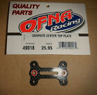 OFNA #49018 9.5, Mutilator & more Graphite Top Plate with Flanged Bearings NEW