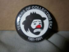 "Emmett Kelly pin 2 1/2 x 2 1/2 round. ""Ten years of collecting Ekj 1981-1991"