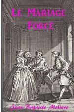 Le Mariage Forcé by Molière (2016, Paperback)