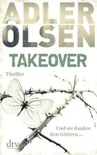 TAKEOVER. Und sie dankte den Göttern ... von Jussi Adler-Olsen (2016, Taschenbu…