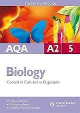Good, AQA A2 Biology Student Unit Guide: Unit 5 Control in Cells and in Organism