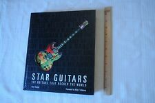 Star Guitars 101 Guitars That Rocked the World by Dave Hunter Billy Gibbons