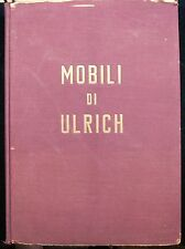 MOBILI DI ULRICH, by G. Morazzoni 1945 [signed] Furniture Chairs Tables Desks