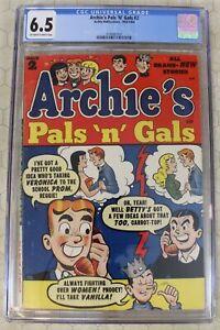 ARCHIE'S PALS 'N' GALS  #2 CGC 6.5 (1953) (Archie Publications) !