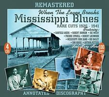 When The Levee Breaks: Mississippi Blues Rare Cuts 1926-1941 [CD]