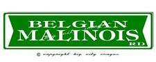 BELGIAN MALINOIS DOG ALUMINUM STREET SIGN  Free shipping