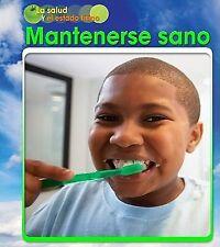 Mantenerse sano (La salud y el estado fisico) (Spanish Edition)-ExLibrary