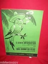 LE SFINGI E' stata un'avventura + RUTHUARD Quel giorno eri felice 1972 Spartiti