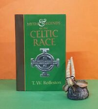 TW Rolleston: Myths & Legends of the Celtic Race/mythology/ancient history/UK