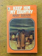 Keep Him My Country by Mary Durack (Seal paperback, 1977)
