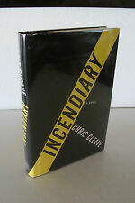 Incendiary by Chris Cleave 1st/2nd 2005 Bond Street Books Hardcover