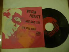 "WILSON PICKETT""SHE SAID YES-disco 45 giri ATLANTIC Italy 1970"" SOUL Usa"