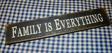 """Beautiful Rustic Primitive Sign """"Family Is Everything"""" Country Home Decor"""