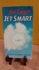 Jet Smart by Diana Fairechild  (FC5-2-B)