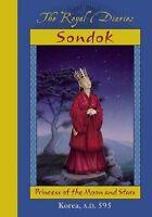Sondok: Princess of the Moon and Stars (Royal Diaries) by Sheri Holman