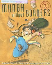 MANGA WITHOUT BORDERS VOL 2 ARTIST UNIVERSITY ART WORK COMIC BOOK NEW 1