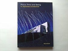 Nute - Place Time and Being in Japanese Architecture - Routledge - Prima 2004