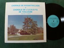 CHORALE ROQUETAILLADE & U.E.R.E.P.S. TOULOUSE 1979 H LAMOUR LP not on label 859