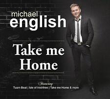 Michael English Take Me Home New CD/2017 FREE UK P&P Ireland/singer/songs/music