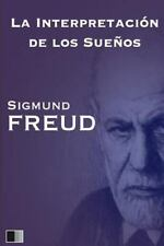 La Interpretación de Los Sueños by Sigmund Freud (2016, Paperback, Large Type)