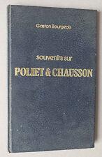 SOUVENIRS SUR POLIET & CHAUSSON - GASTON BOURGEOIS ED DE LA REVUE MODERNE 1973 *