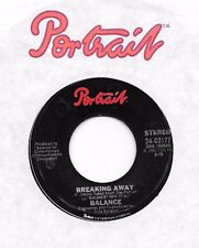 BALANCE * 45 * Breaking Away * 1981 * VG++ ORIGINAL on PORTRAIT