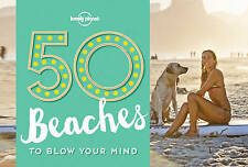 50 Beaches to Blow Your Mind by Lonely Planet Lonely Planet (English) Paperback