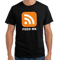 Feed Me RSS Nerd Geek Blogger Sprüche Geschenk Lustig Spaß Comedy Fun T-Shirt