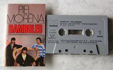 Piel Morena - Bamboleo .. 1988 Spanish EMI MC TOP
